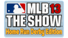 MLB 13 The Show: Home Run Derby Edition